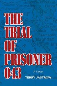Trial of Prisoner 043
